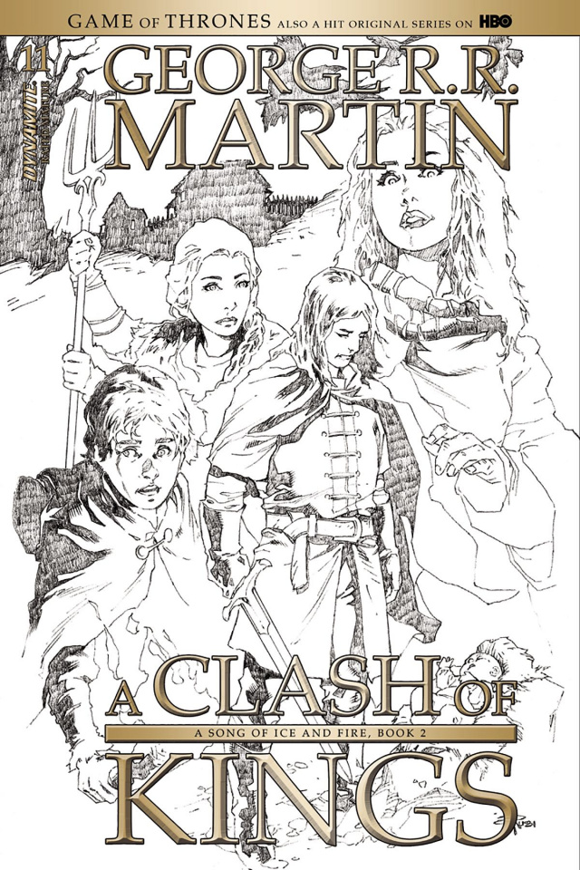 A Game of Thrones: A Clash of Kings #11 (15 Copy Rubi B&W Cover)