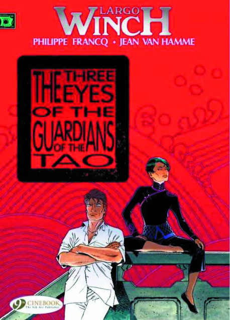 Largo Winch Vol. 11: The Three Eyes of the Guardians of the Tao
