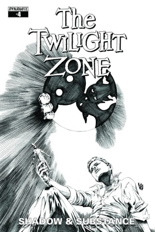 The Twilight Zone: Shadow & Substance #4 (20 Copy Lau B&W Cover)