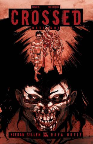 Crossed: Badlands #79 (Red Crossed Cover)
