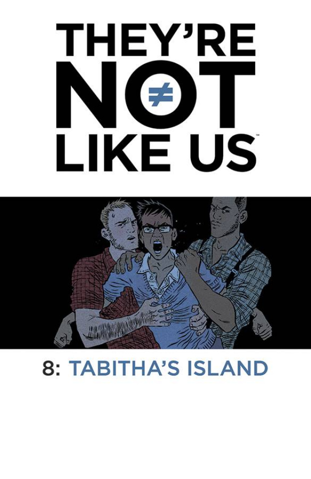 They're Not Like Us #8