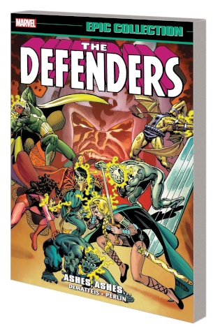 The Defenders: Ashes, Ashes (Epic Collection)