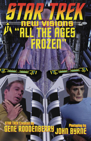 Star Trek: New Visions - All the Ages Frozen