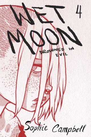 Wet Moon Vol. 4: Drowned in Evil