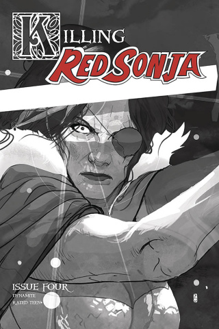Killing Red Sonja #4 (10 Copy Ward Grayscale Cover)