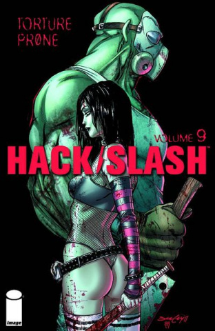 Hack/Slash Vol. 9: Torture Prone