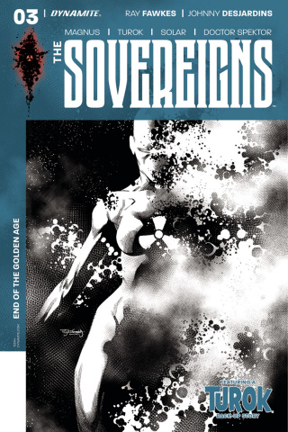 The Sovereigns #3 (30 Copy Segovia B&W Cover)