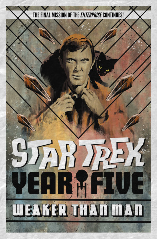 Star Trek: Year Five Vol. 3: Weaker Than Man