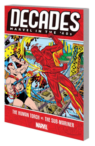 Decades: Marvel in the '40s: The Human Torch vs. The Sub-Mariner