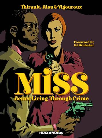 Miss: Better Living Through Crime