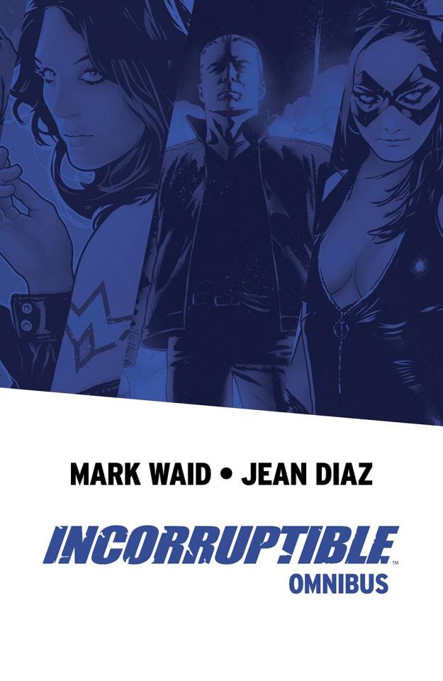 Incorruptible (Omnibus)