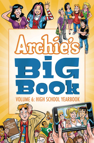 Archie's Big Book Vol. 6: High School Yearbook