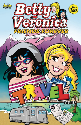 Betty and Veronica: Friends Forever #2 (Travel Tales Cover)