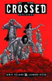 Crossed: Badlands #9 (Red Crossed Cover)