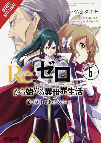 Re:Zero Sliaw, Chapter 3: Truth of Zero Vol. 6