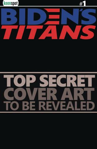 Biden's Titans #1 (6 Copy Real News Cover)