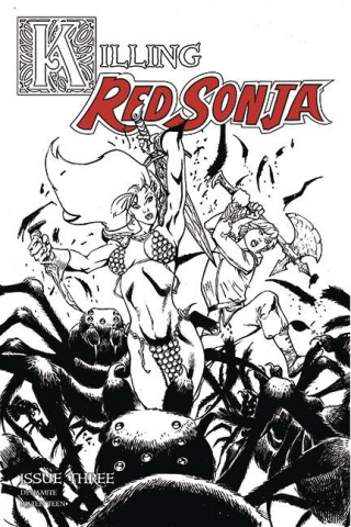 Killing Red Sonja #3 (7 Copy Castro B&W Cover)