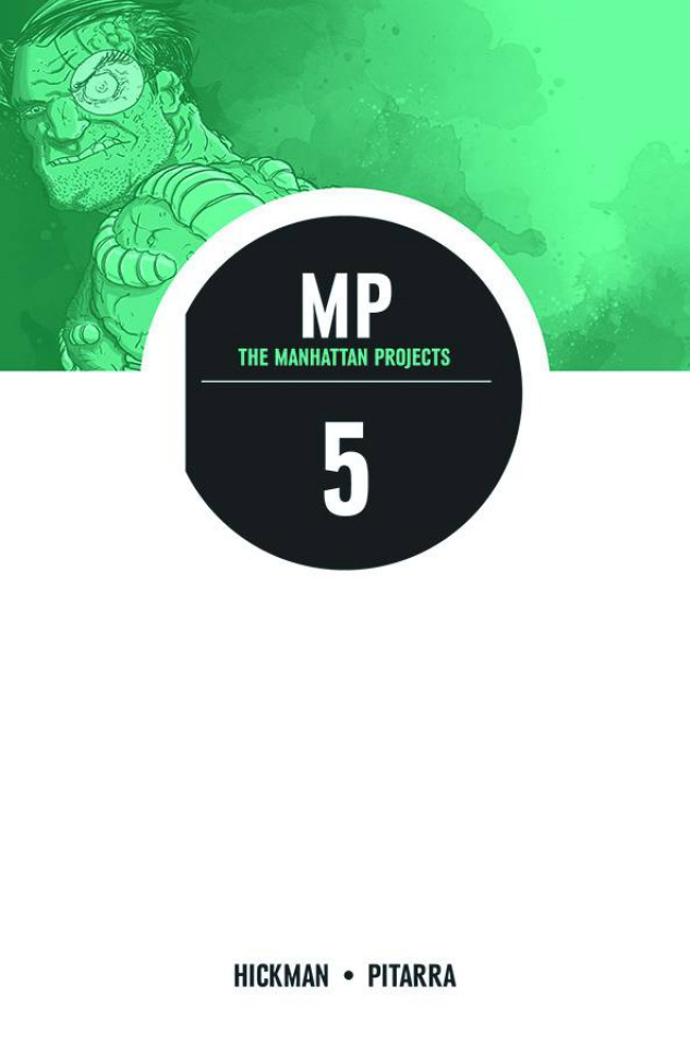 The Manhattan Projects Vol. 5: The Cold War