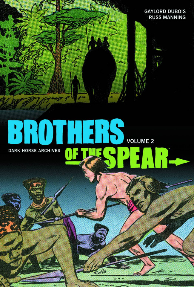 Brothers of the Spear Archives Vol. 2