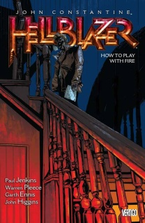 Hellblazer Vol. 12: How To Play With Fire