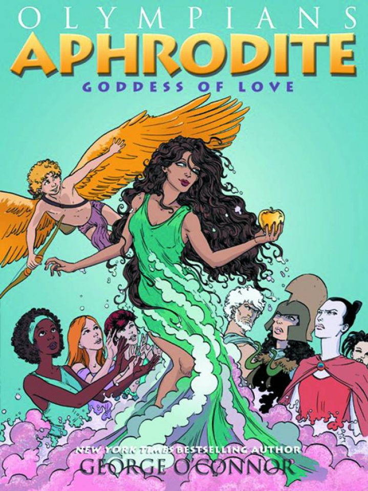 Olympians Vol. 6: Aphrodite, Goddess of Love