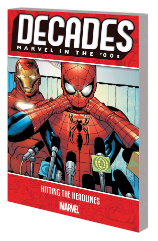 Decades: Marvel in '00s: Hitting the Headlines