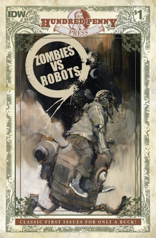 Zombies vs. Robots #1 (Hundred Penny Press Edition)