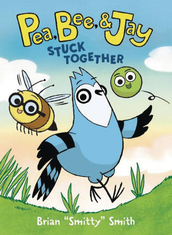Pea, Bee, & Jay Vol. 1: Stuck Together