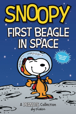 Peanuts: Snoopy, First Beagle in Space