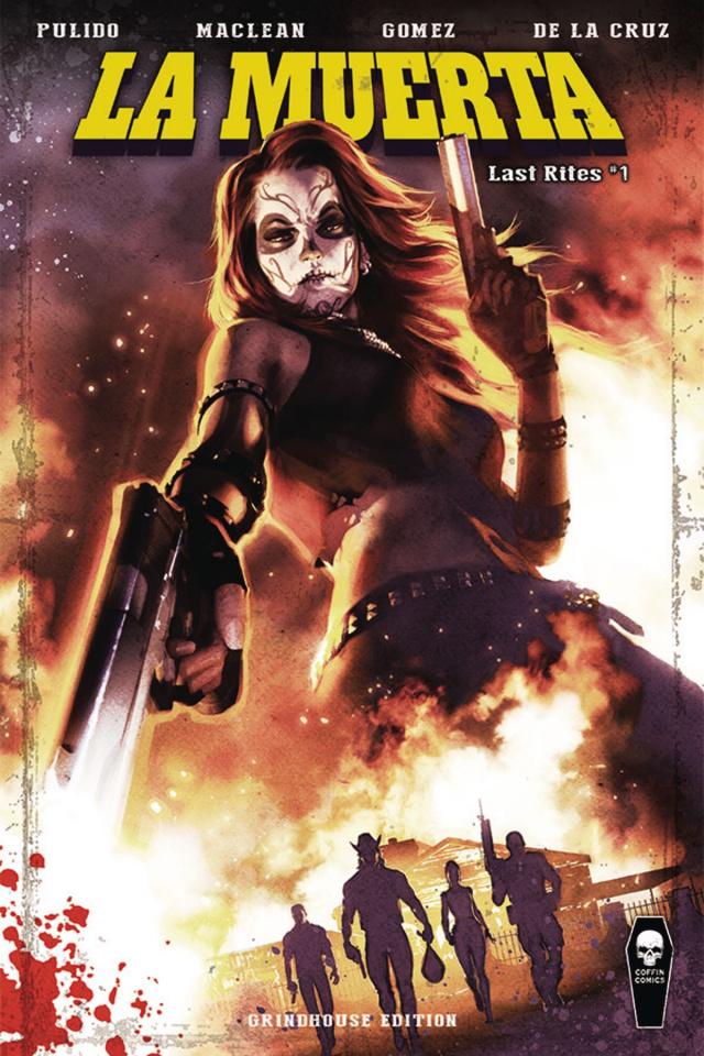 La Muerta: Last Rites #1 (Grindhouse Cover)