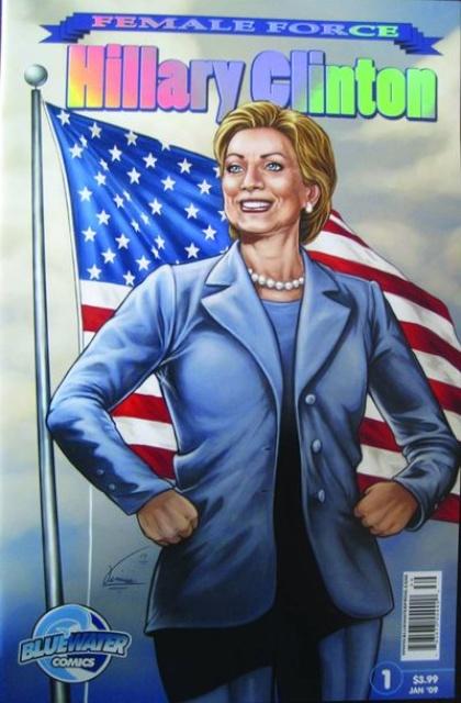 Female Force #1: Hillary Clinton