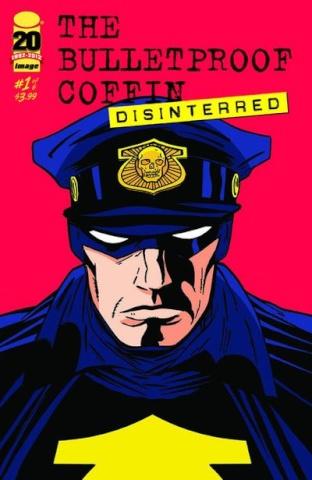 The Bulletproof Coffin: Disinterred #1
