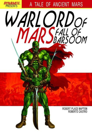Warlord of Mars: Fall of Barsoom #3