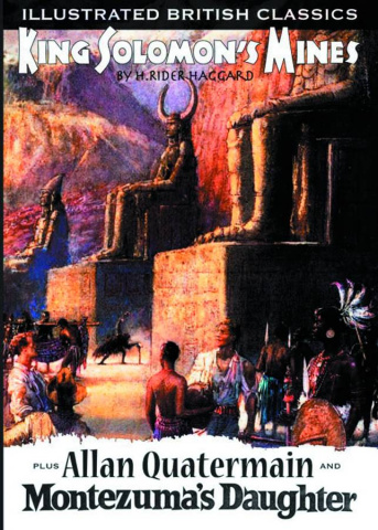 Illustrated British Classics: King Solomon's Mines