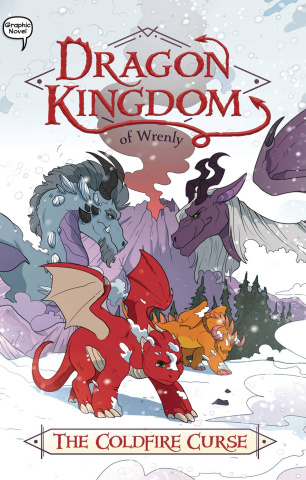 Dragon Kingdom of Wrenly Vol. 1: The Coldfire Curse