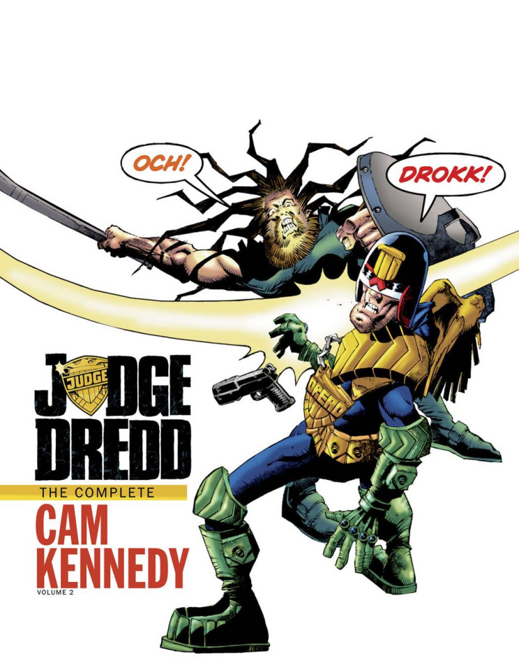 Judge Dredd: The Complete Cam Kennedy Collection Vol. 2