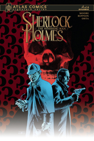 Sherlock Holmes: The Vanishing Man #1 (Signed Atlas Edition)