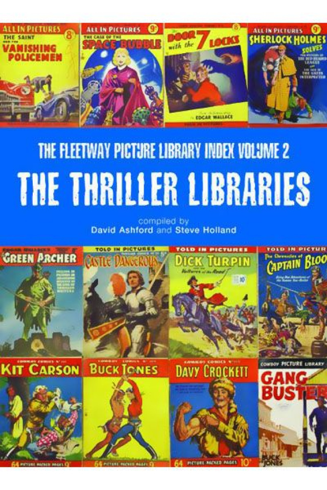 The Fleetway Picture Library Index Vol. 2: The Thriller Libraries