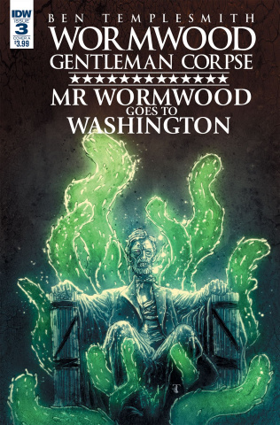 Wormwood: Gentleman Corpse - Mr. Wormwood Goes To Washington #3 (Templesmith Cover)
