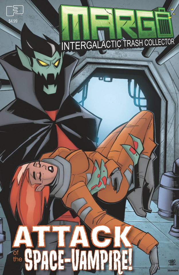 Margo, Intergalactic Trash Collector: Attack of the Space Vampire! (Trom Cover)