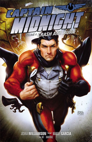 Captain Midnight Vol. 4: Crash and Burn