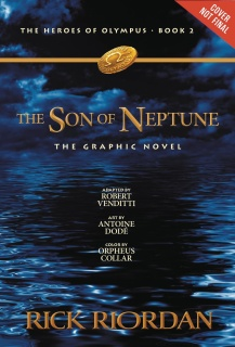 The Heroes of Olympus Vol. 2: The Son of Neptune