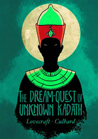 H.P. Lovecraft: The Dream Quest of Unknown Kadath