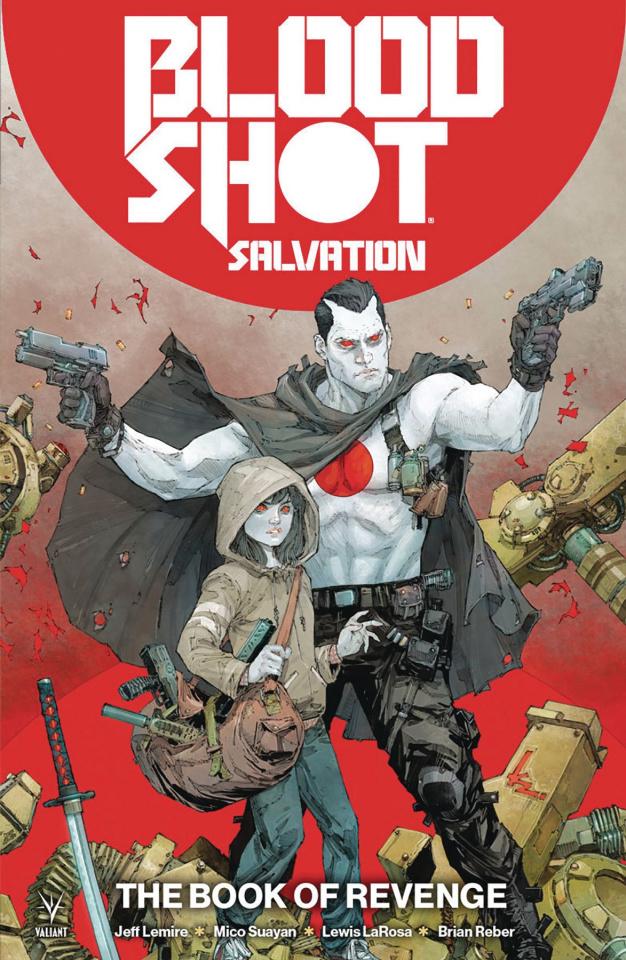 Bloodshot: Salvation Vol. 1: The Book of Revenge