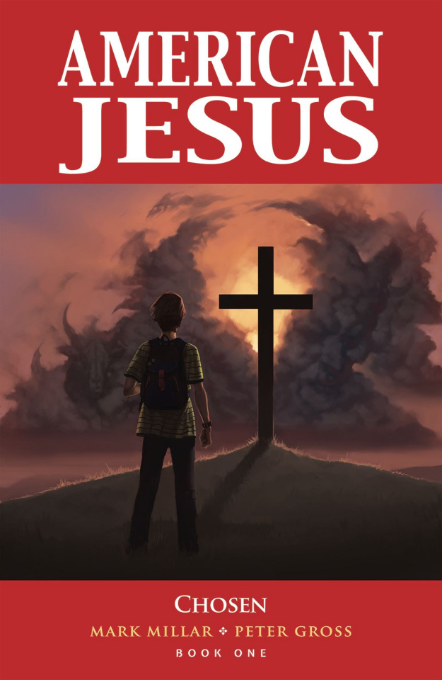 American Jesus Vol. 1: Chosen (New Edition)