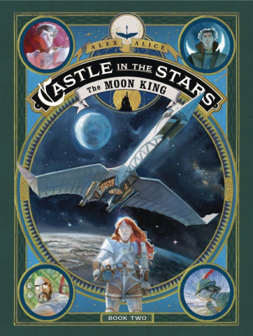Castle in the Stars Vol. 2: The Moon King
