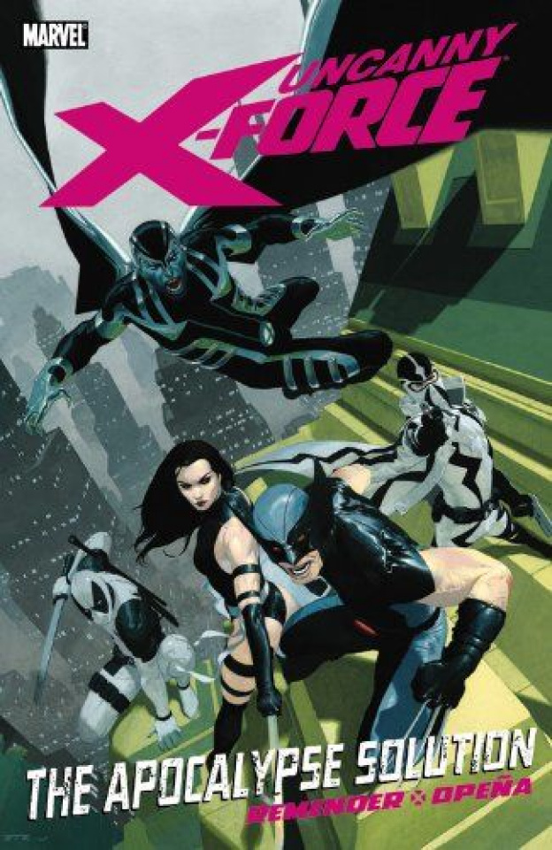 Uncanny X-Force Vol. 1: The Apocalypse Solution