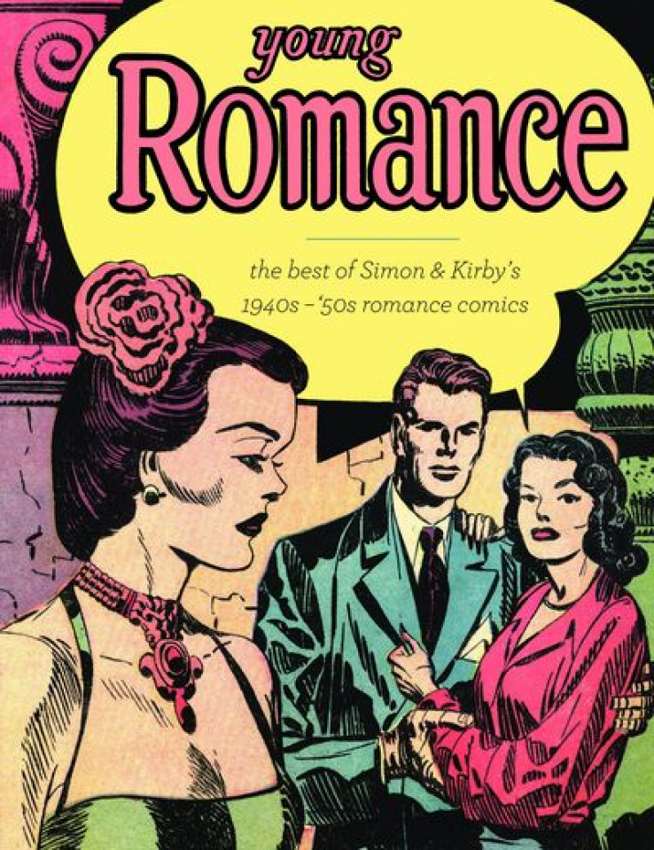 Young Romance: The Best Simon & Kirby's Romance Comics