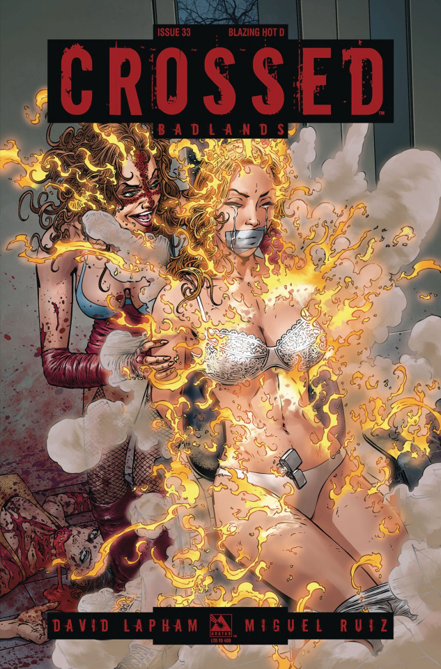 Crossed: Badlands #33 (Blazing Hot Cover)