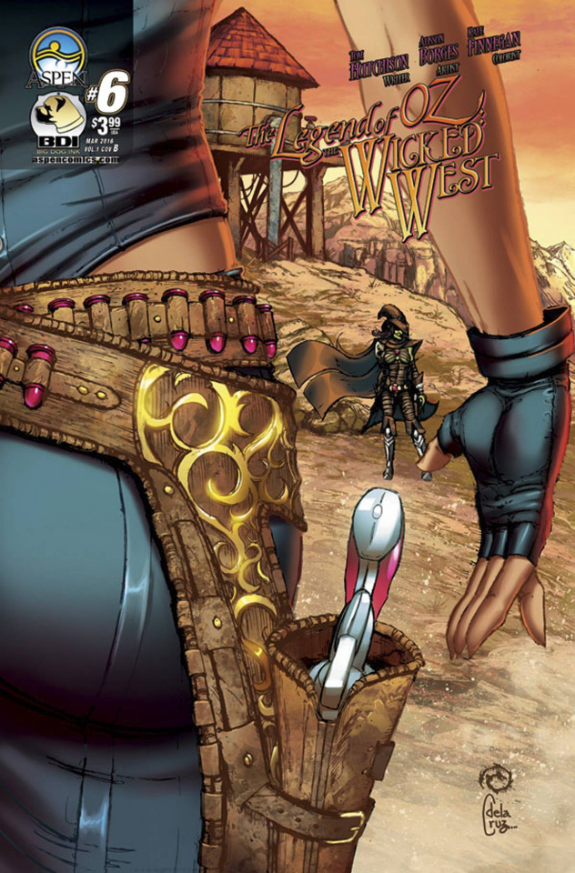 The Legend of Oz: The Wicked West #6 (Wichmann Cover)